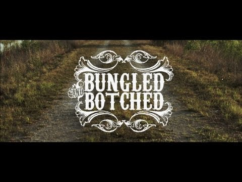 Bungled and Botched - Wings (Official Music Video)