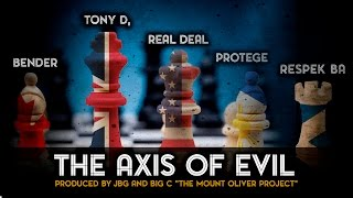 Real Deal Ft. Bender, Tony D, Protege & Respek BA | The Axis Of Evil [OFFICIAL VIDEO]