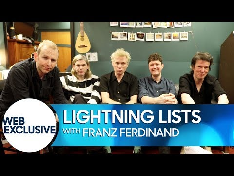 Lightning Lists: Franz Ferdinand
