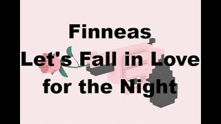Finneas   Let's Fall In Love For The Night (Lyrics)