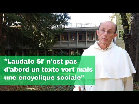 """Frère Bernard Senelle : """"Laudato Si' n'est pas d'abord un texte vert mais une encyclique sociale"""""""