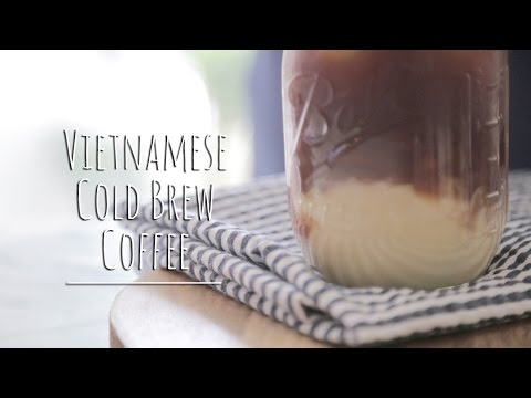 VIETNAMESE COLD BREW COFFEE | The Chic Lab
