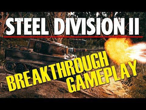 BREAKTHROUGH GAMEPLAY! Steel Division 2 BETA Gameplay