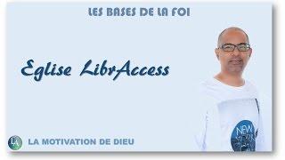 LES BASES DE LA FOI - La motivation de Dieu - 4/7