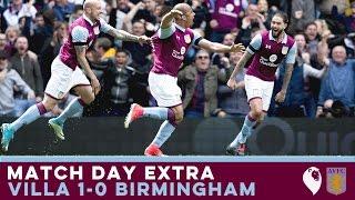 MATCH DAY EXTRA   Aston Villa 1-0 Birmingham