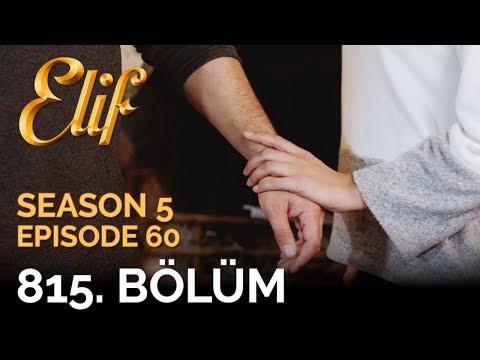 Elif 815 Boeluem Season 5 Episode 60