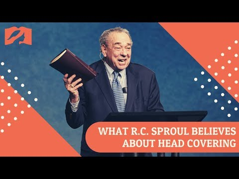 What R.C. Sproul Believes About Head Covering