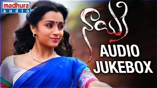 Nayaki | Audio Jukebox | Trisha | Raghu Kunche | Govi Goverdhan