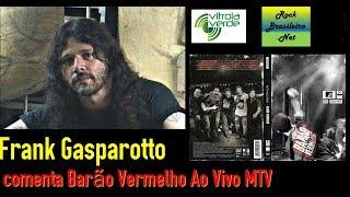 """Frank Gasparotto (músico) comenta """"Barão Vermelho Ao Vivo MTV (CD / DVD)"""""""