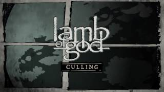 Lamb of God – Culling (Official Audio) Thumbnail