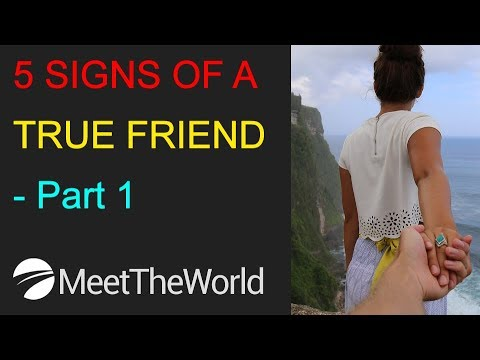 5 SIGNS OF A TRUE FRIEND - Part 1