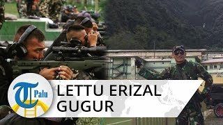 Anggota TNI Lettu Inf Erizal Gugur di Papua, Akun FB sang Ibu Dibanjiri Ucapan Duka