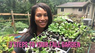 3 Ways to Start your Fall Garden!