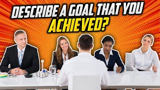 """""""Describe A Goal That You Achieved Which Was Set By Yourself?"""" INTERVIEW QUESTION + TOP ANSWERS!"""