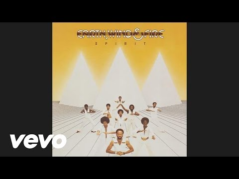Earth, Wind & Fire - Spirit (Audio)