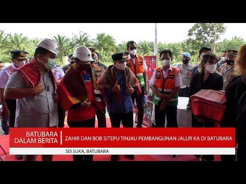 ZAHIR DAN BOB SITEPU TINJAU PEMBANGUNAN JALUR KA DI BATUBARA