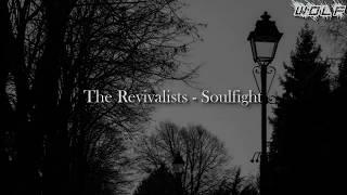 The Revivalists   Soulfight (Sub Español)