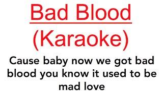"""BAD BLOOD"" - Taylor Swift Karaoke (Acoustic Guitar Instrumental) - Backing Track"