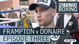"""Carl Frampton - """"I will always respect Donaire, but I'm willing to do what it takes on the night"""""""