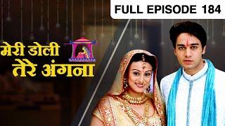 Meri Doli Tere Angana | Hindi TV Serial | Full Episode - 184
