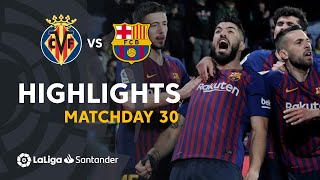 Highlights Villarreal CF Vs FC Barcelona (4-4)