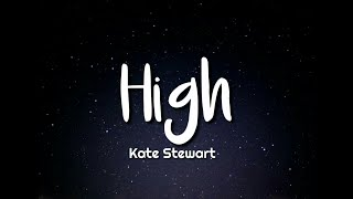 Kate Stewart High Feat Jevon