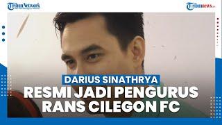 Resmi Jadi Pengurus RANS Cilegon FC, Darius Sinathrya Berharap Bisa Memajukan Sepak Bola Indonesia