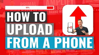 How to Upload Videos to YouTube from iPhone & Android