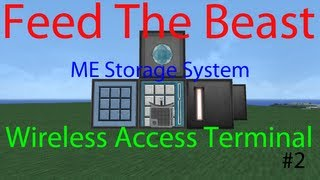 Feed The Beast: ME Wireless Access Terminal #2