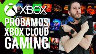 PROBAMOS XBOX CLOUD GAMING: pocos PEROS a un servicio que quiere hacer TEMBLAR a GOOGLE STADIA