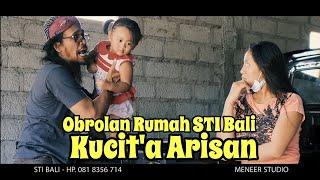 """Kucit'a Arisan """" OR """" STI Bali"""