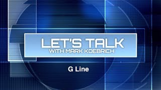 Preview image of Let's Talk with Mark Koebrich - G Line