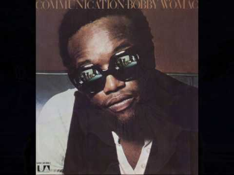 Woman's Gotta Have It (1972) (Song) by Bobby Womack