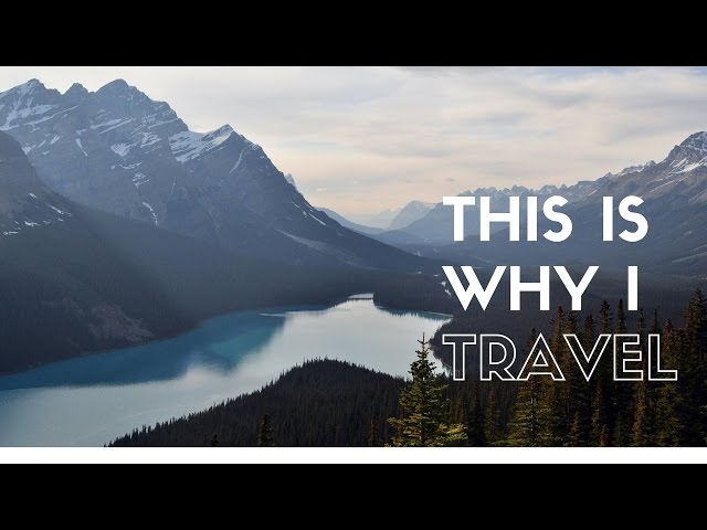 This is Why I Travel  Travel Inspiration