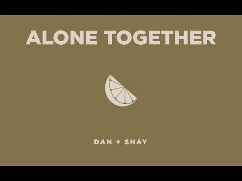 Dan + Shay - Alone Together (Icon Video) - Dan And Shay