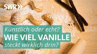 Undurchsichtige Kennzeichnung von Vanille - Wie die Hersteller tricksen | Marktcheck SWR