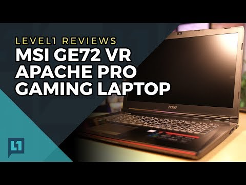 MSI GE72 VR Apache Pro Gaming Laptop Review + Linux Test