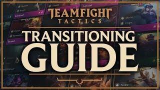 TRANSITIONING + PIVOTING GUIDE | Teamfight Tactics