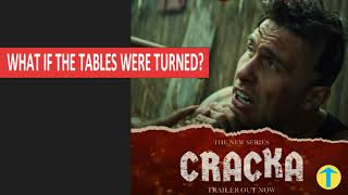 New Series 'CRACKA' & Role Reversal of the Past