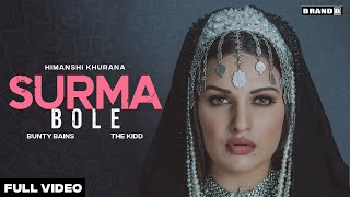 Surma Bole Song Lyrics in English– Himanshi Khurana