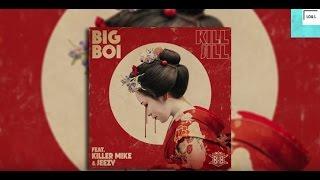 Kill Jill - Big Boi Ft. Killer Mike, Jeezy - Lyrics On Screen
