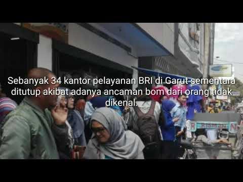 Ada Ancaman Bom, 34 Kantor Bank BRI di Garut Ditutup 14 Februari 2018