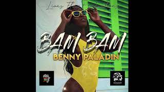 Benny Paladin - Bam Bam (Prod by Lions Flow)