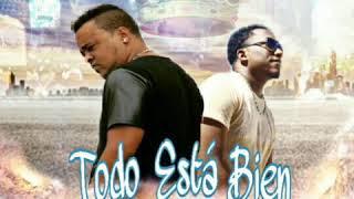 TODO ESTÁ BIEN (Original) Rey De Rocha   Eddy Jay Ft. Niver La Lírica