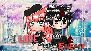 """I love my Enemy""||GLMM||Original?||Gachalife(FLASH WARNING)"