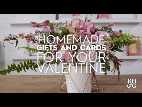 Homemade Gifts and Cards for Your Valentine | Better Homes & Gardens
