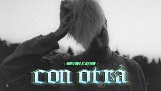 SEVEN KAYNE - CON OTRA
