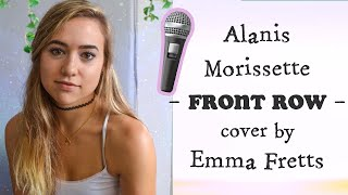 Alanis Morissette - Front Row Acoustic (Cover by Emma Fretts)
