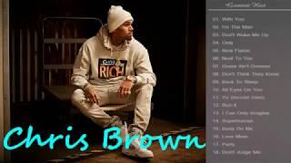 Chris Brown Greatest Hits Full Album_The Best Songs Of Chris Brown Nonstop Playlist