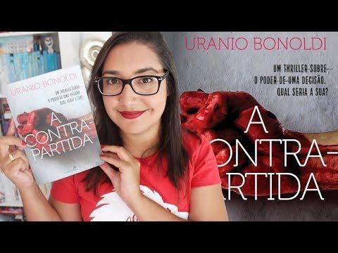 A CONTRAPARTIDA por Uranio Bonoldi | Amiga da Leitora